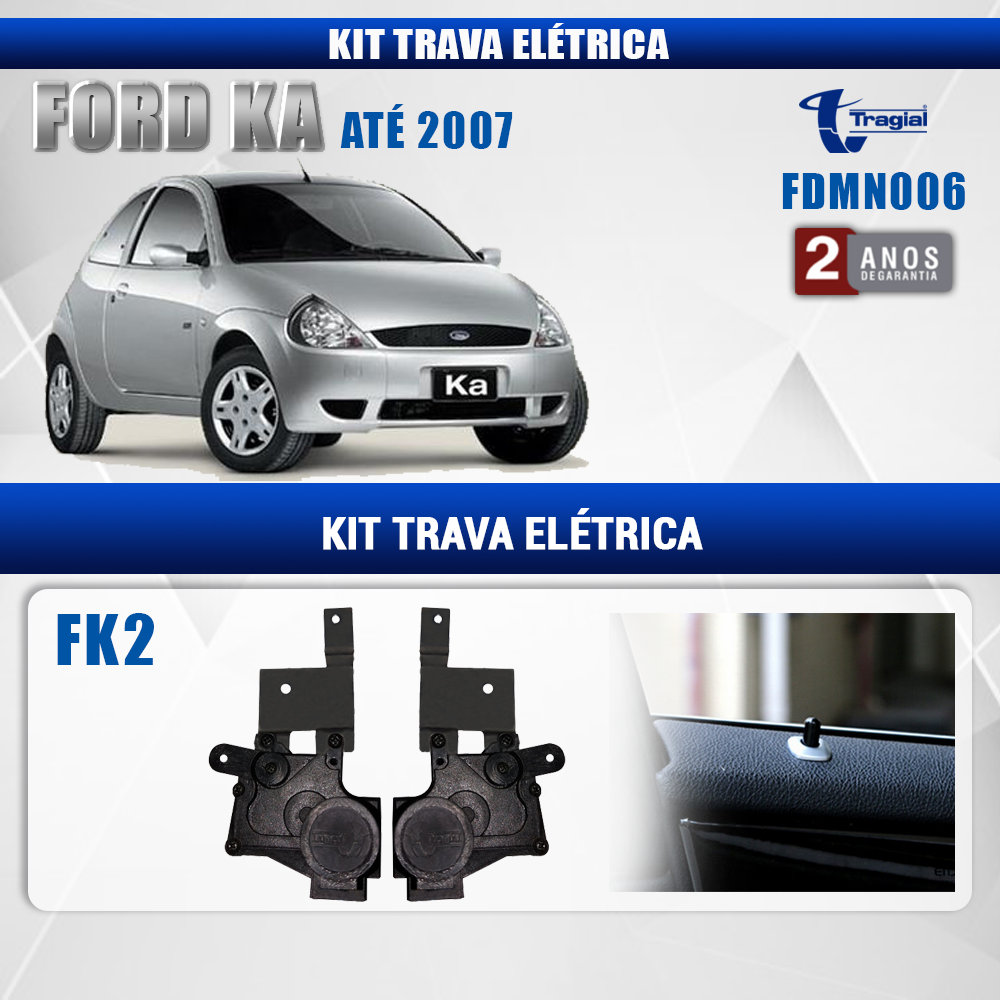 Kit Trava Elétrica Ford Ka até 2007 2 Portas Tragial